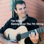 Tim Edey - Sailing Over the 7th String